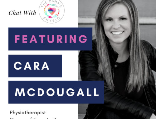 Chat With the Mama's Physio – Feat. Cara McDougall